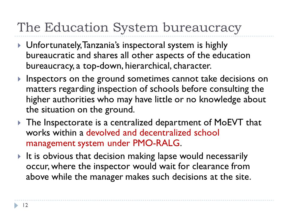 The Education System bureaucracy