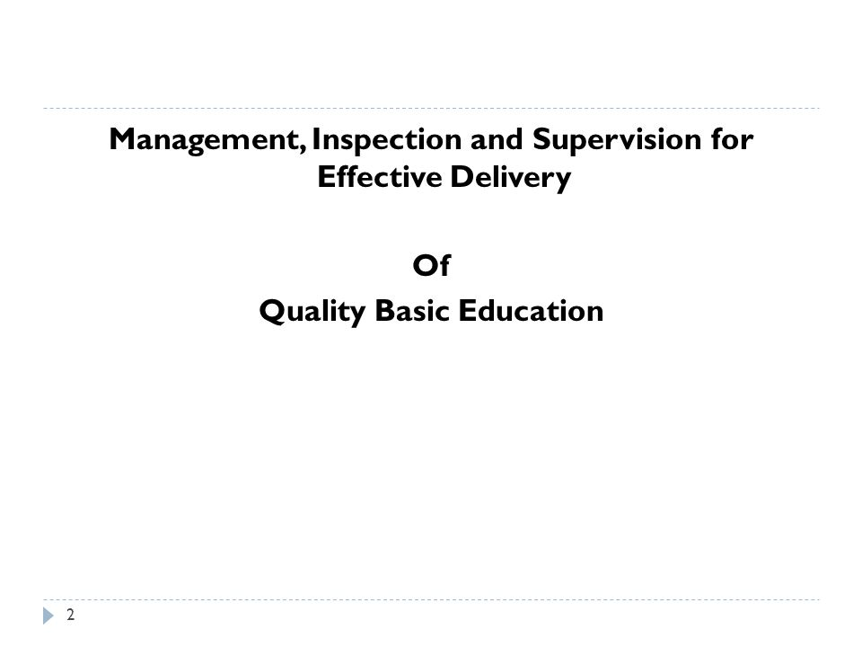 Management, Inspection and Supervision for Effective Delivery