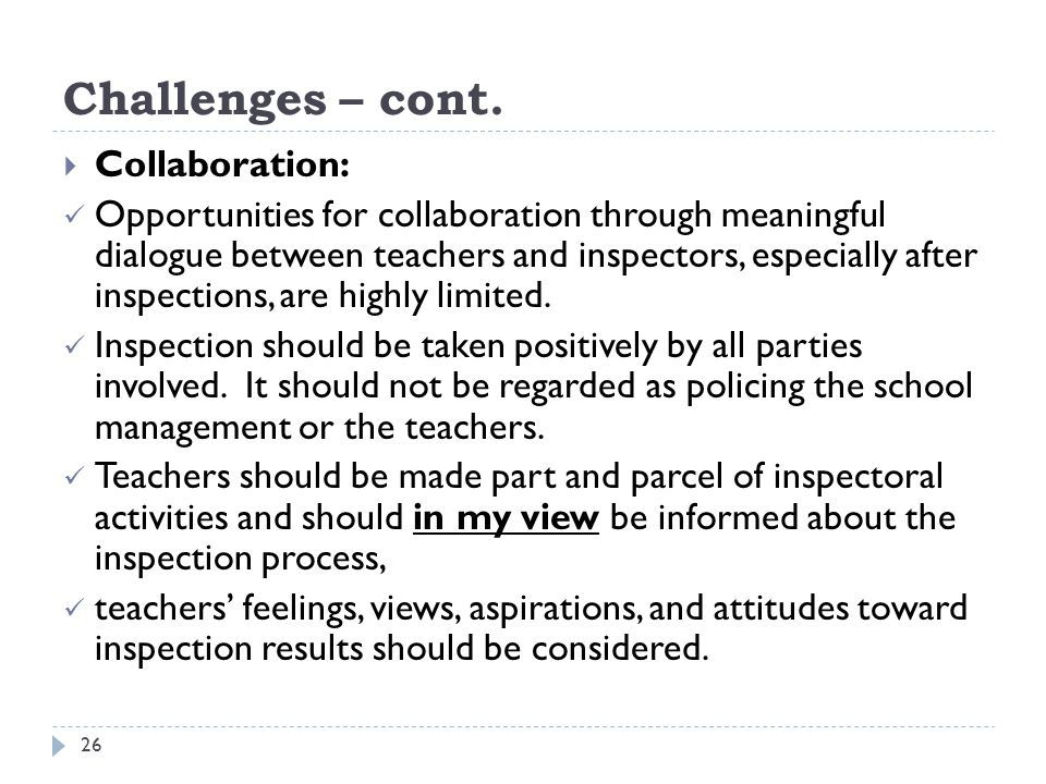 Challenges – cont. Collaboration: