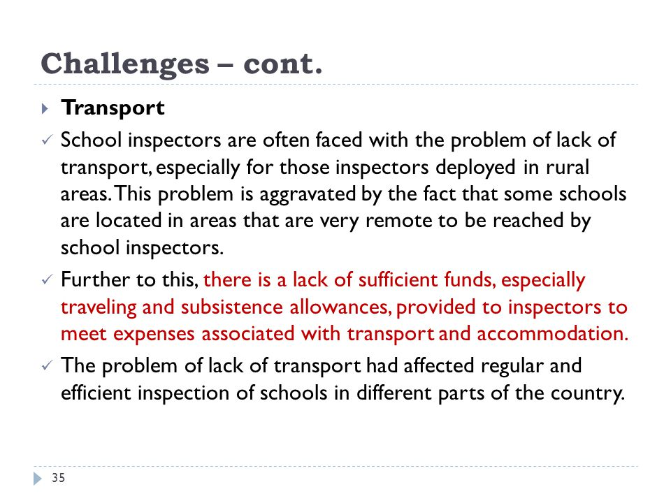 Challenges – cont. Transport