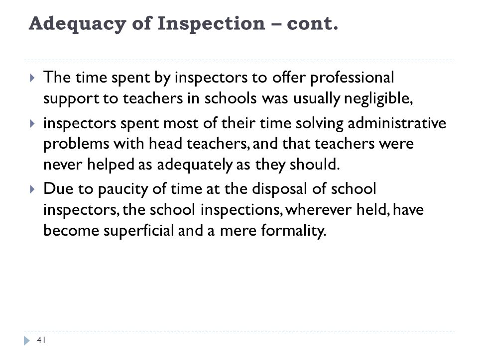 Adequacy of Inspection – cont.