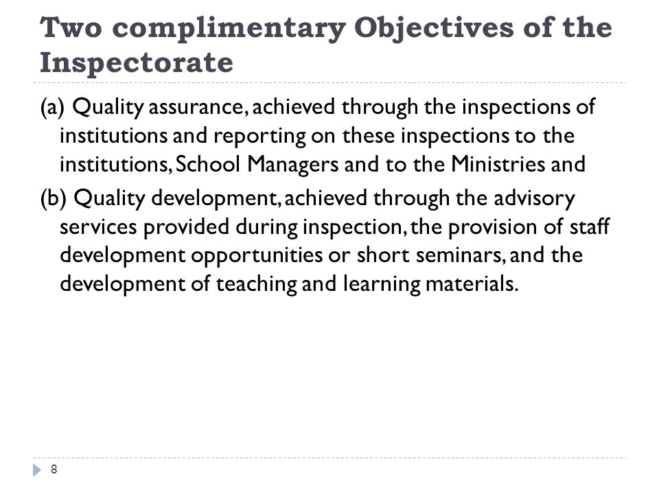 Two complimentary Objectives of the Inspectorate