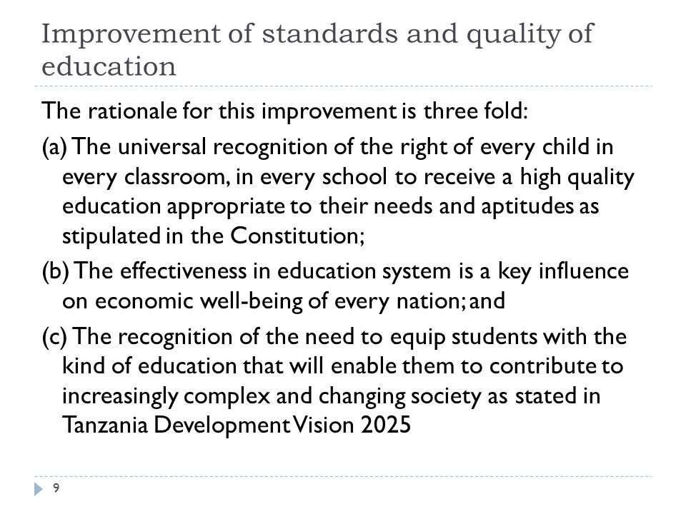 Improvement of standards and quality of education