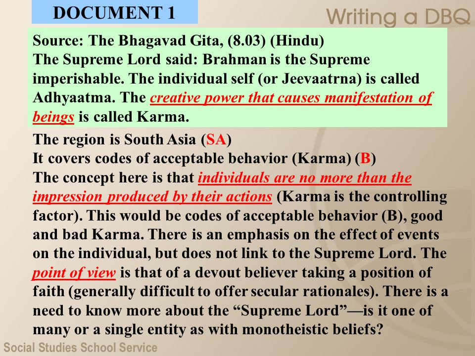 DOCUMENT 1 Source: The Bhagavad Gita, (8.03) (Hindu)