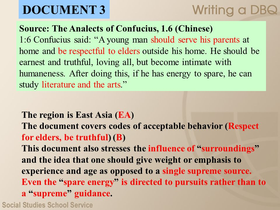 DOCUMENT 3 Source: The Analects of Confucius, 1.6 (Chinese)