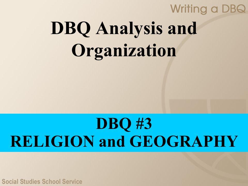 DBQ Analysis and Organization