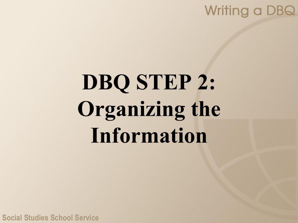 DBQ STEP 2: Organizing the Information