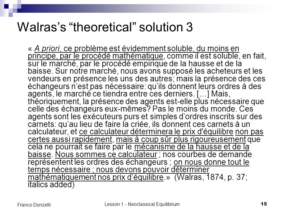 Walras's theoretical solution 3