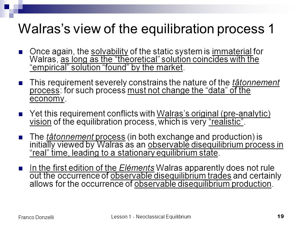 Walras's view of the equilibration process 1
