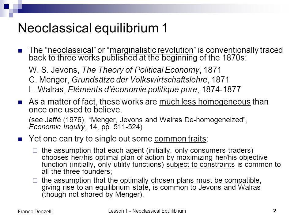 Neoclassical equilibrium 1
