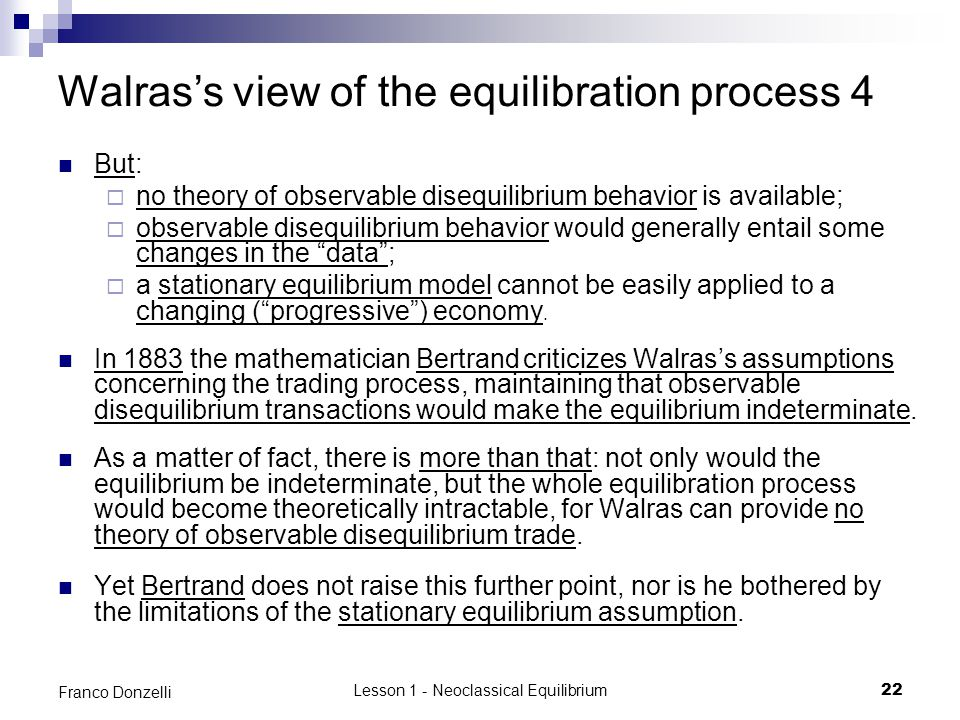 Walras's view of the equilibration process 4