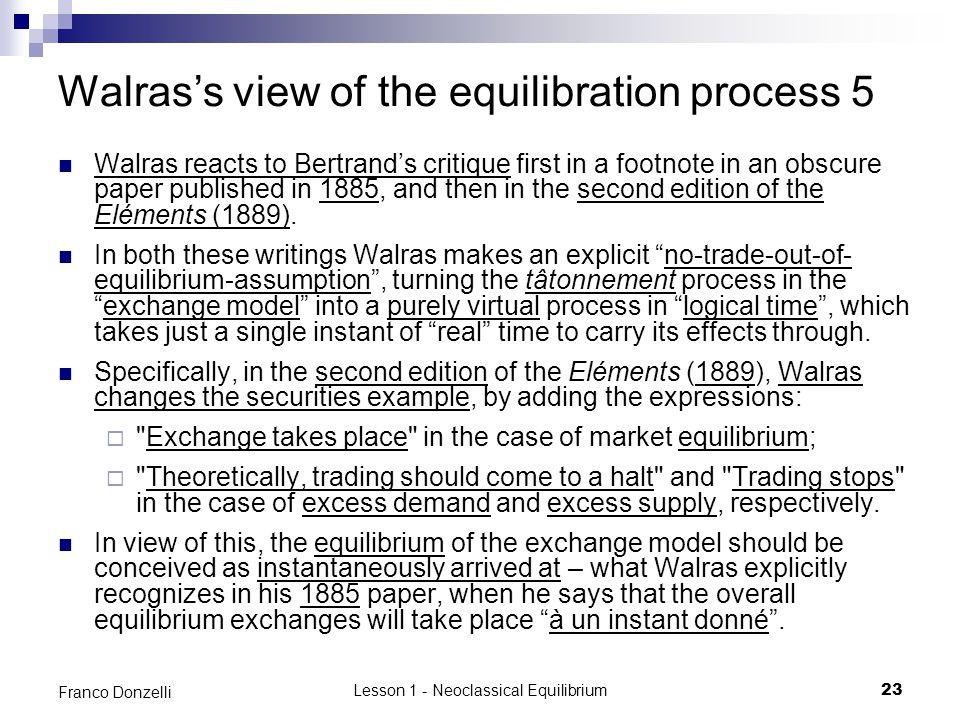 Walras's view of the equilibration process 5