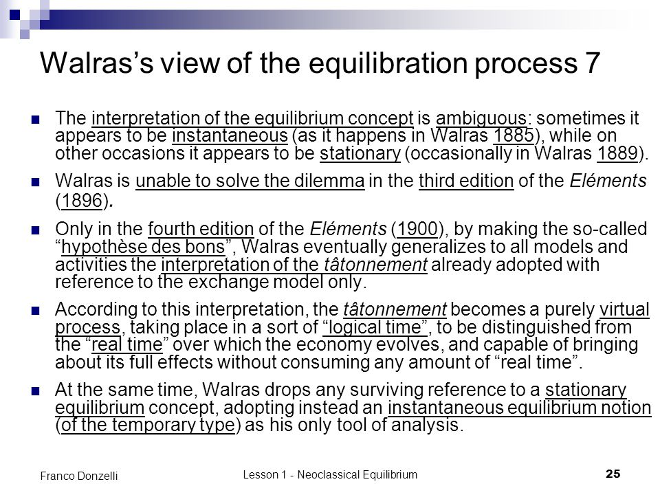 Walras's view of the equilibration process 7