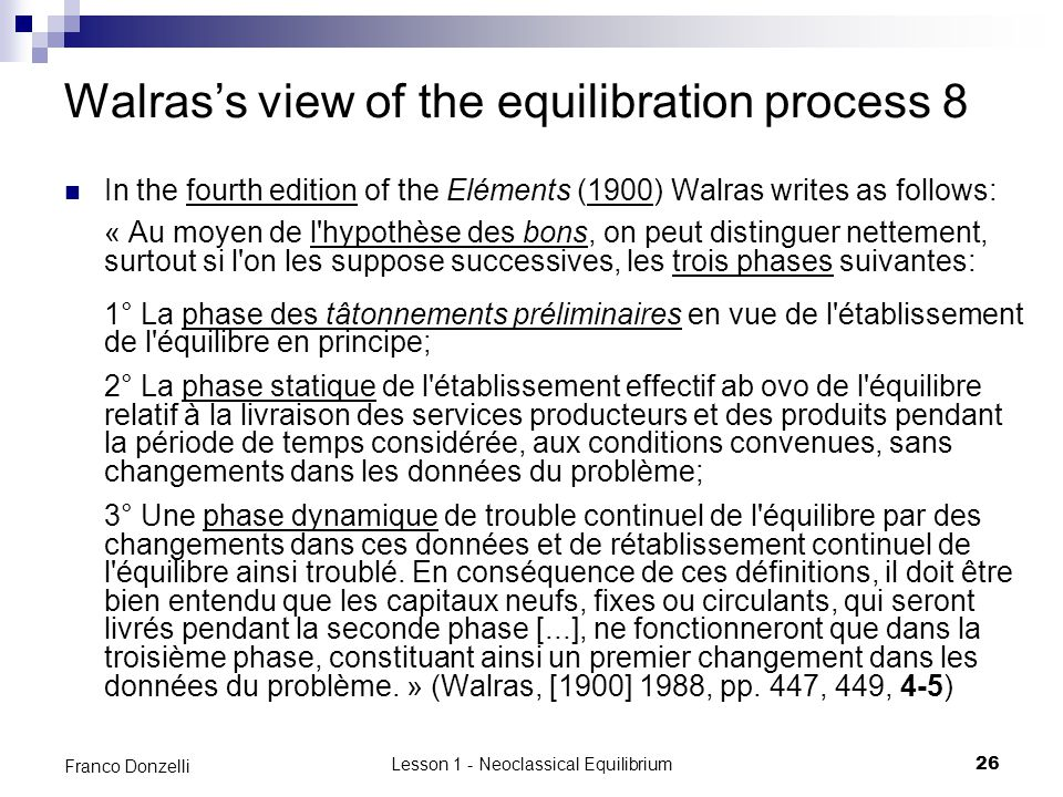 Walras's view of the equilibration process 8