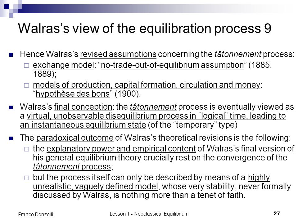 Walras's view of the equilibration process 9