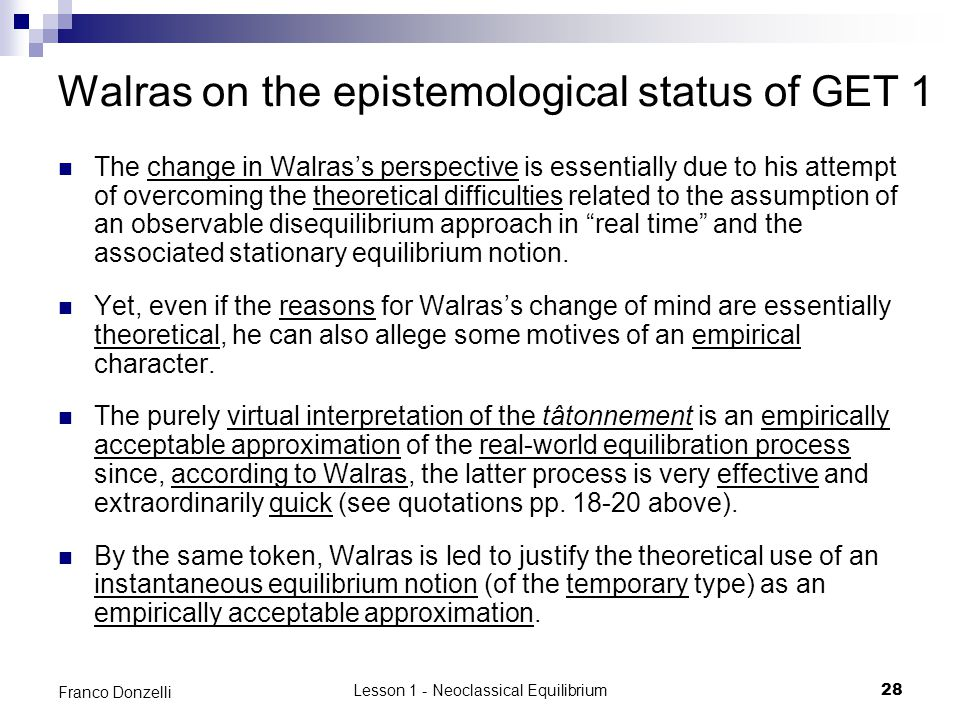 Walras on the epistemological status of GET 1