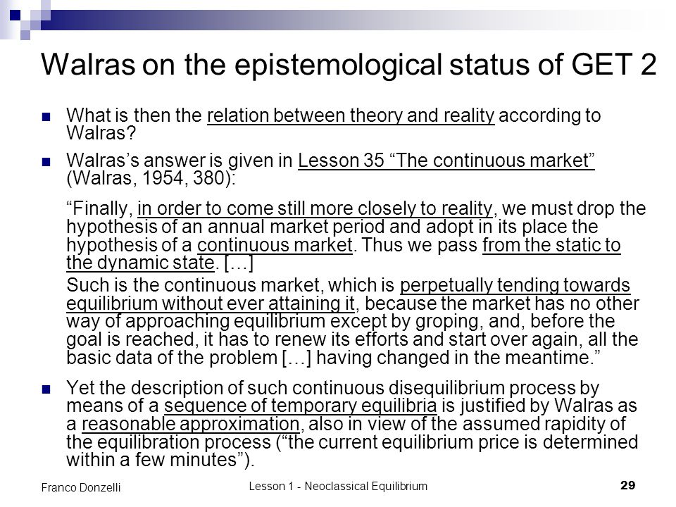 Walras on the epistemological status of GET 2