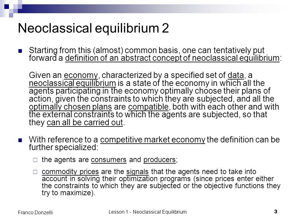Neoclassical equilibrium 2