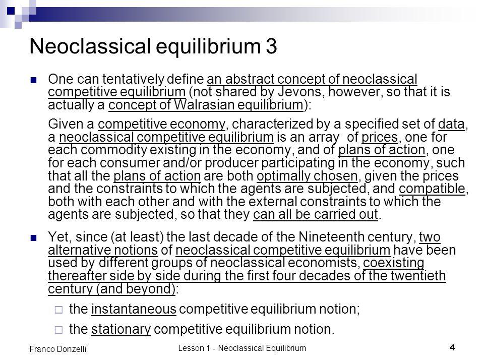 Neoclassical equilibrium 3