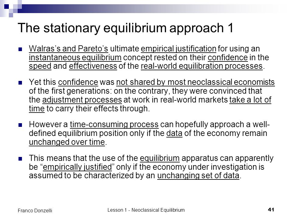 The stationary equilibrium approach 1