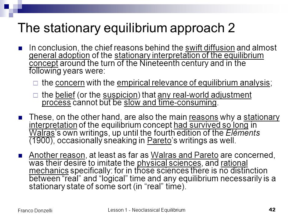 The stationary equilibrium approach 2
