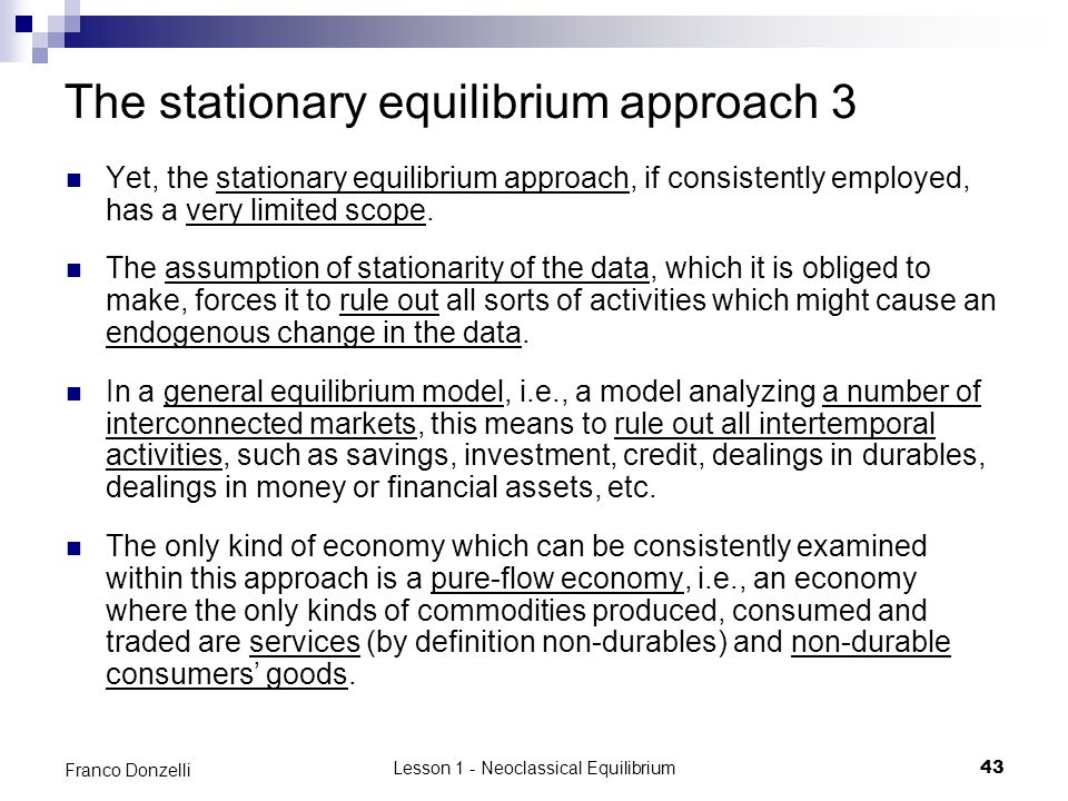 The stationary equilibrium approach 3
