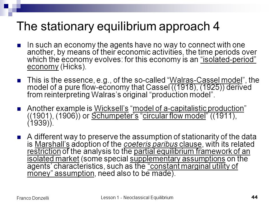 The stationary equilibrium approach 4