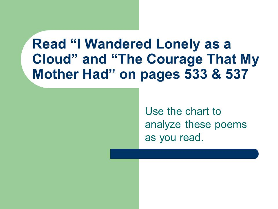 Use the chart to analyze these poems as you read.
