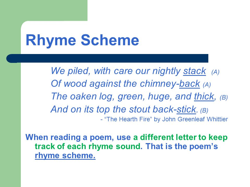 Rhyme Scheme We piled, with care our nightly stack (A)