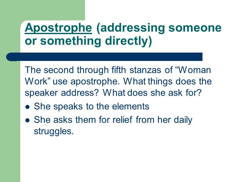 Apostrophe (addressing someone or something directly)