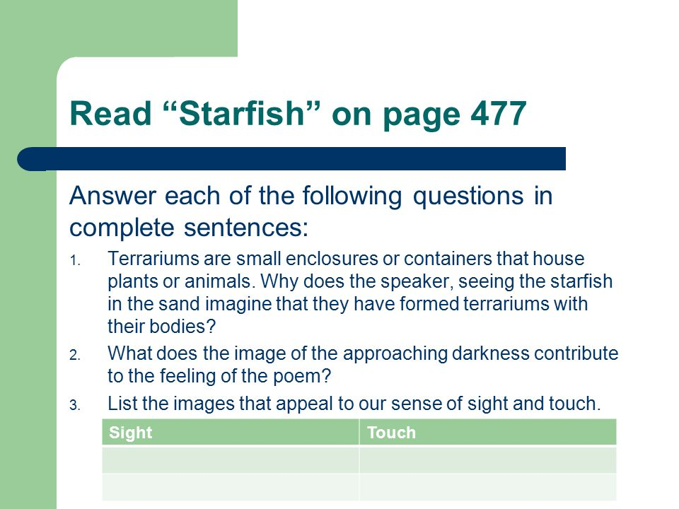 Read Starfish on page 477