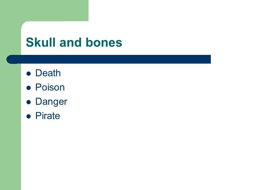Skull and bones Death Poison Danger Pirate