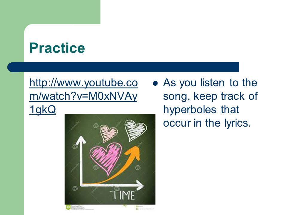 Practice http://www.youtube.com/watch v=M0xNVAy1gkQ