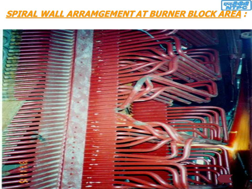 SPIRAL WALL ARRAMGEMENT AT BURNER BLOCK AREA :