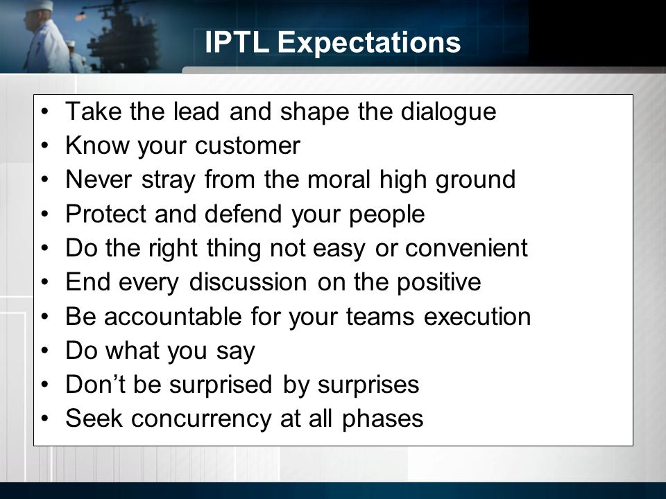 IPTL Expectations Take the lead and shape the dialogue