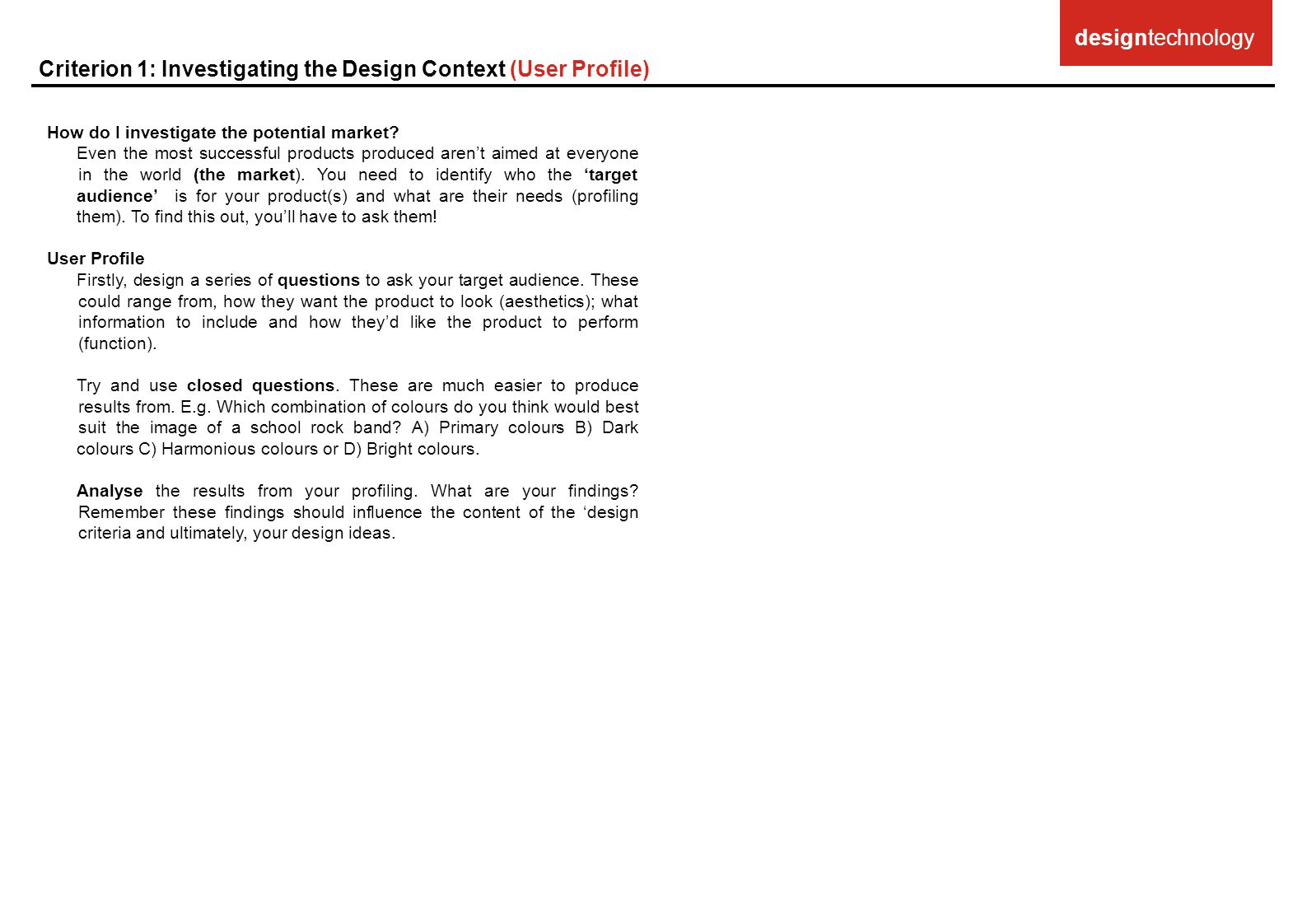 Criterion 1: Investigating the Design Context (User Profile)