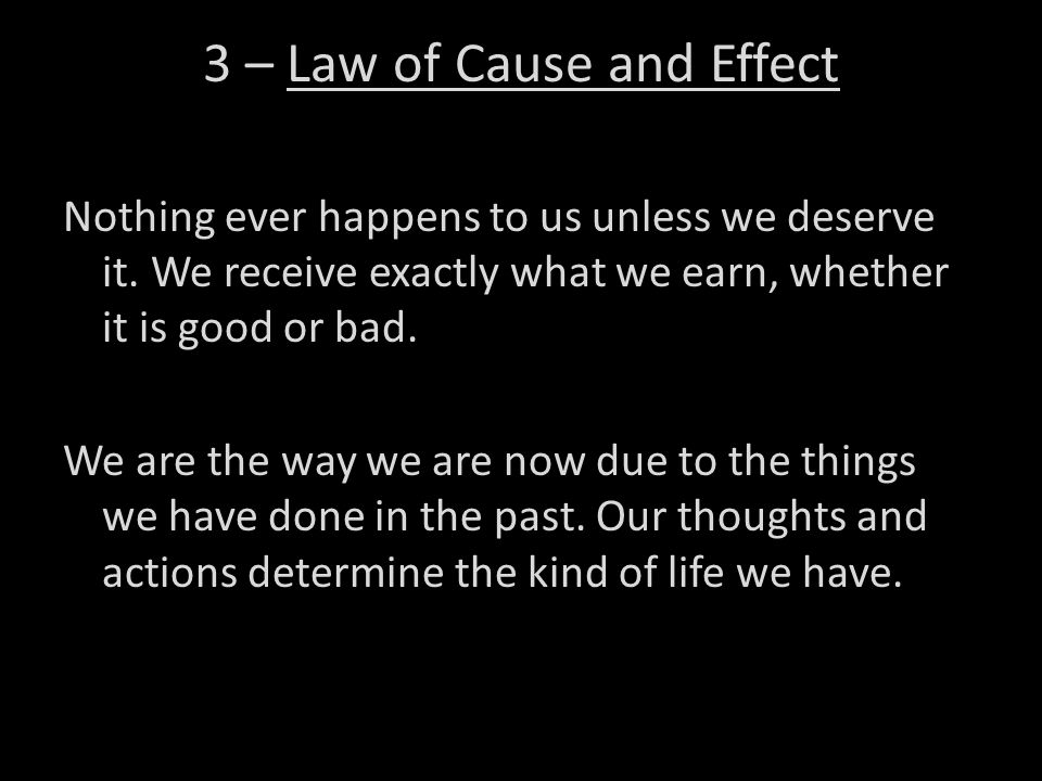 3 – Law of Cause and Effect