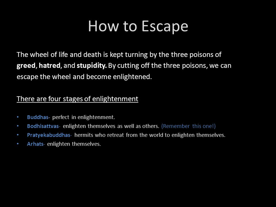 How to Escape The wheel of life and death is kept turning by the three poisons of.