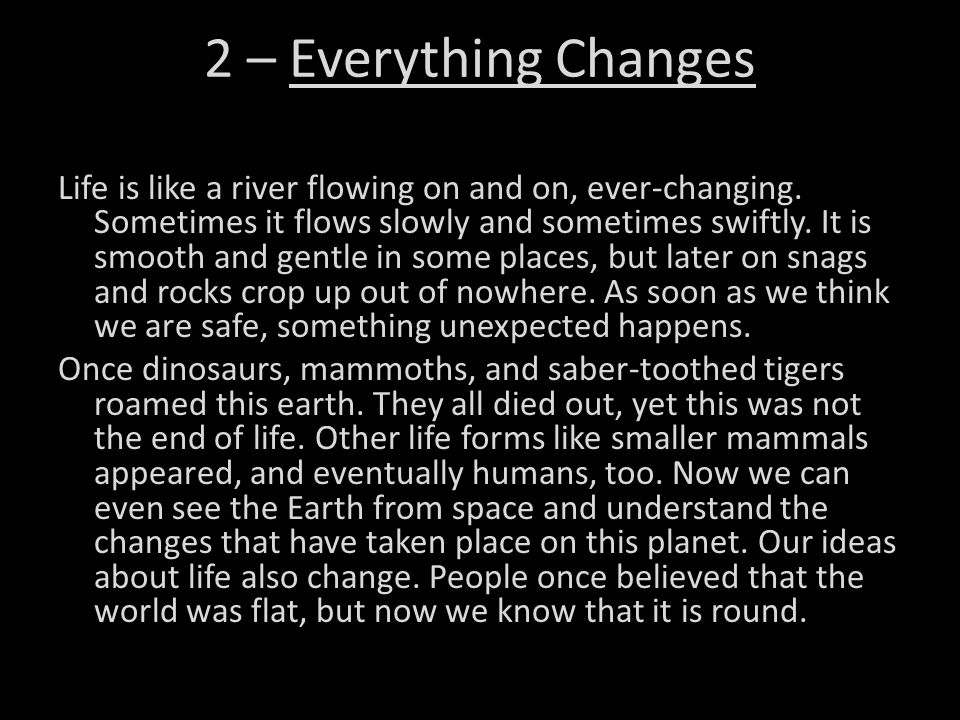 2 – Everything Changes