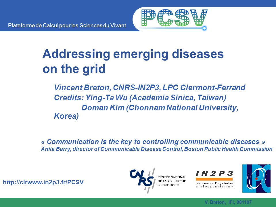 Addressing emerging diseases on the grid