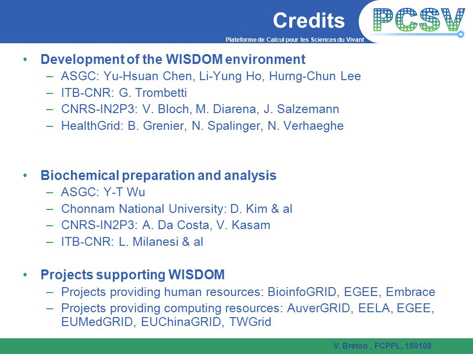 Credits Development of the WISDOM environment