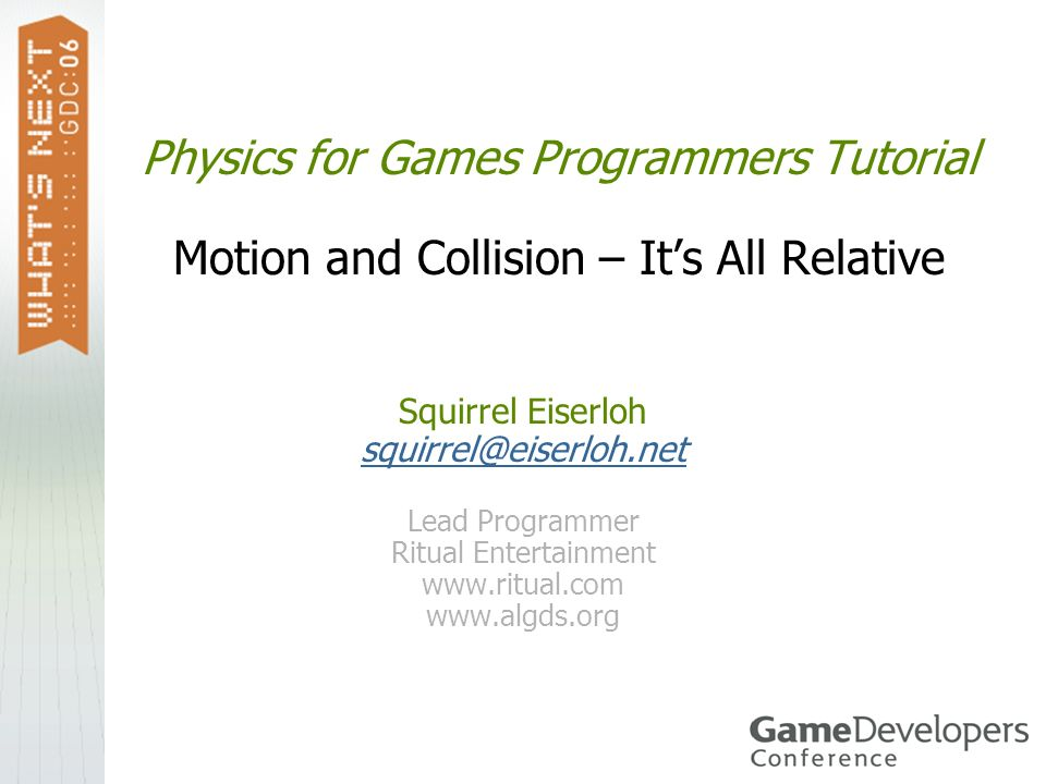 Physics for Games Programmers Tutorial Motion and Collision – It's All Relative