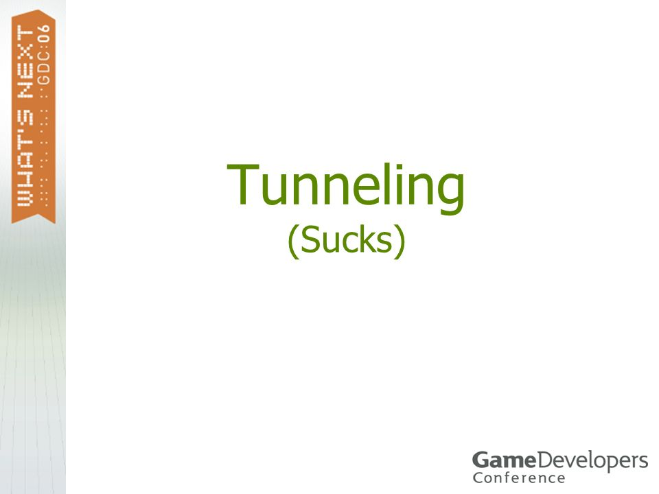 Tunneling (Sucks)