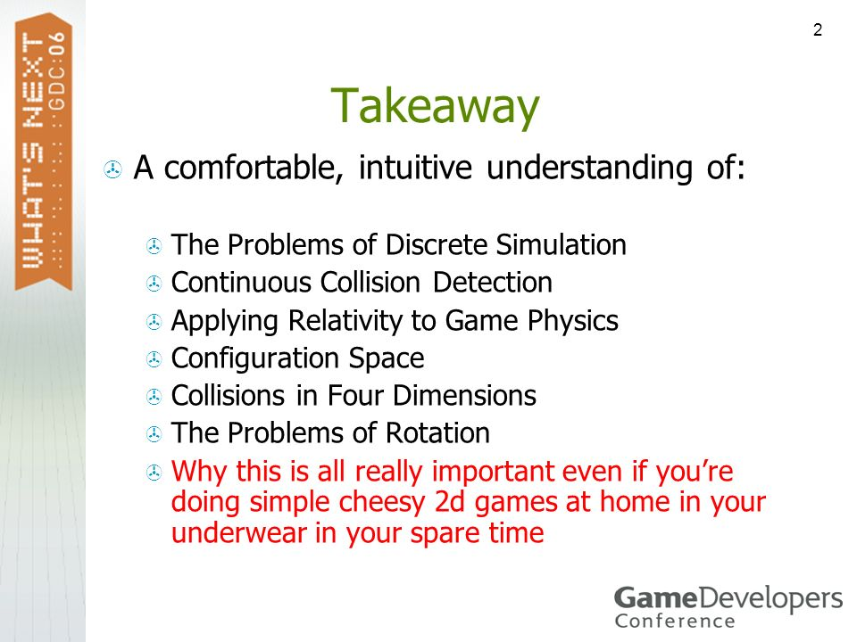 Takeaway A comfortable, intuitive understanding of: