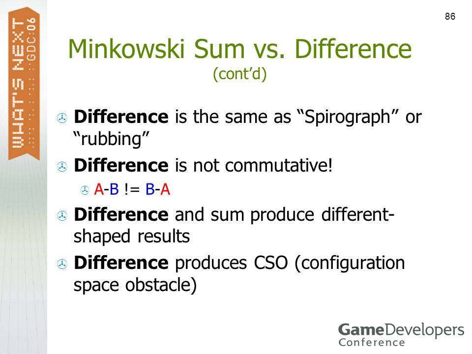 Minkowski Sum vs. Difference (cont'd)
