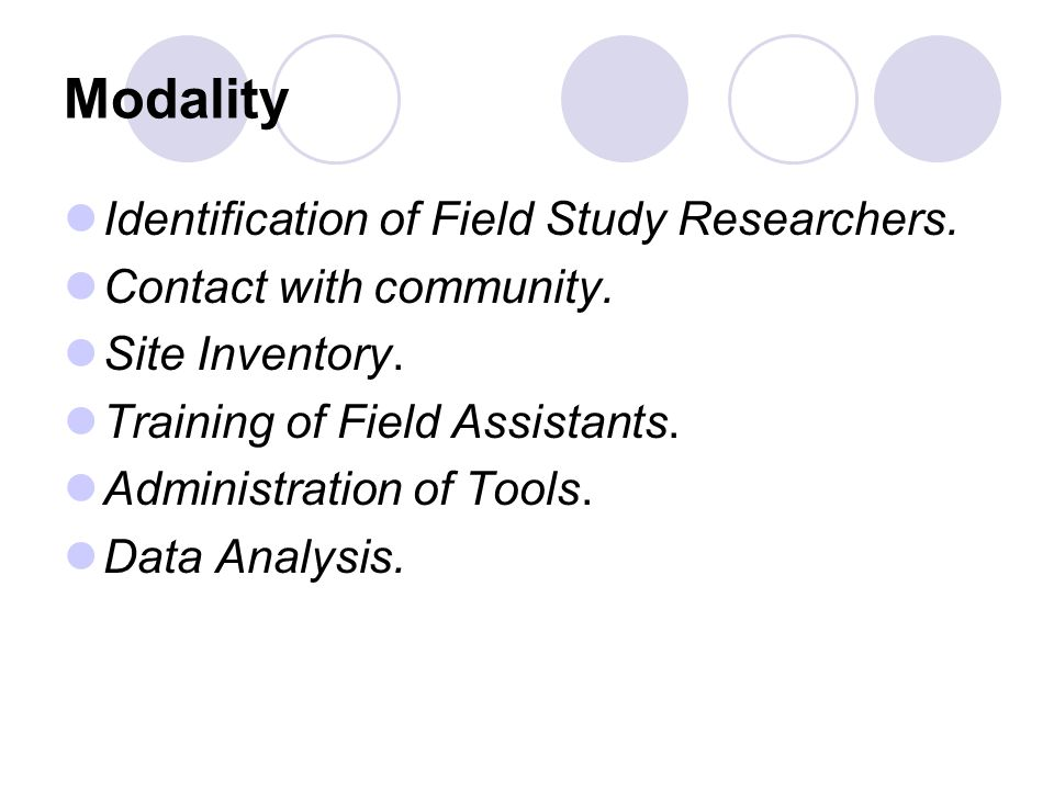 Modality Identification of Field Study Researchers.