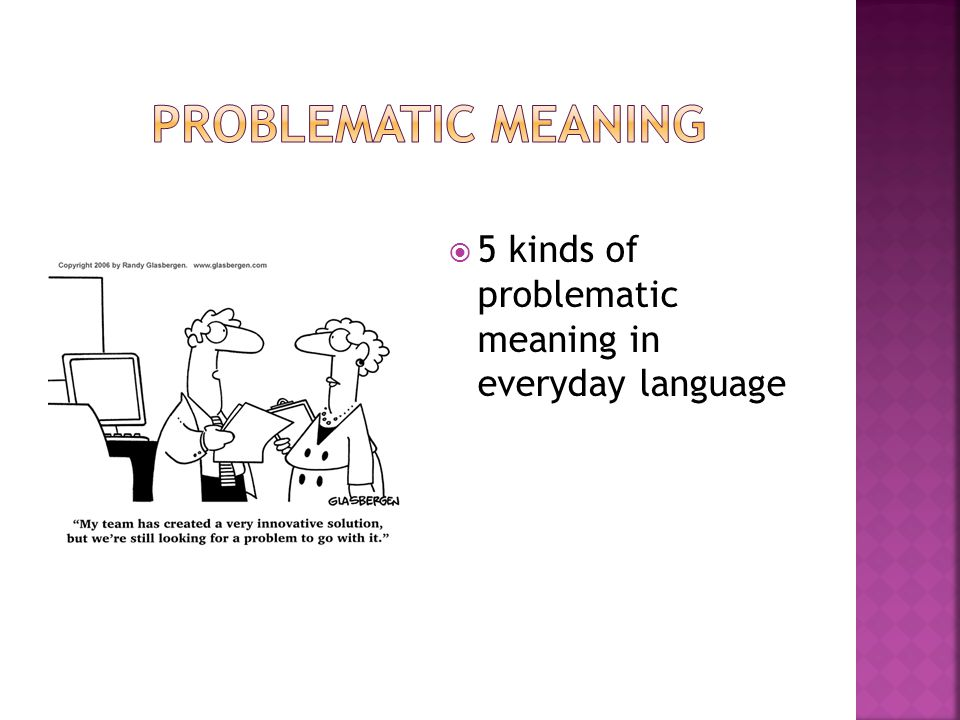 Problematic meaning 5 kinds of problematic meaning in everyday language