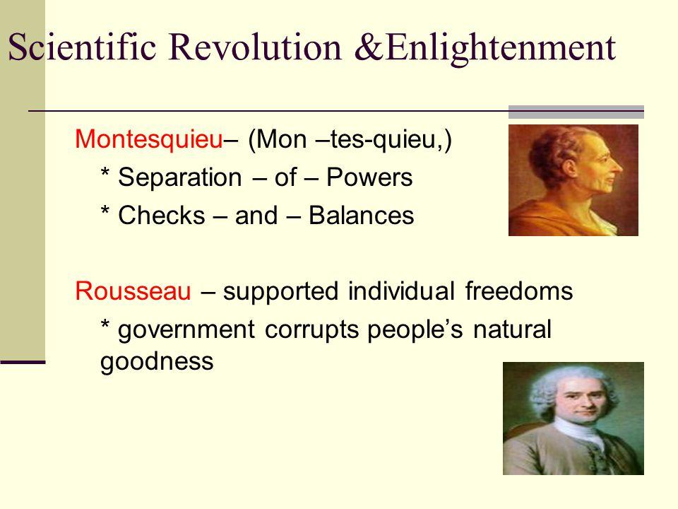 Montesquieu– (Mon –tes-quieu,)
