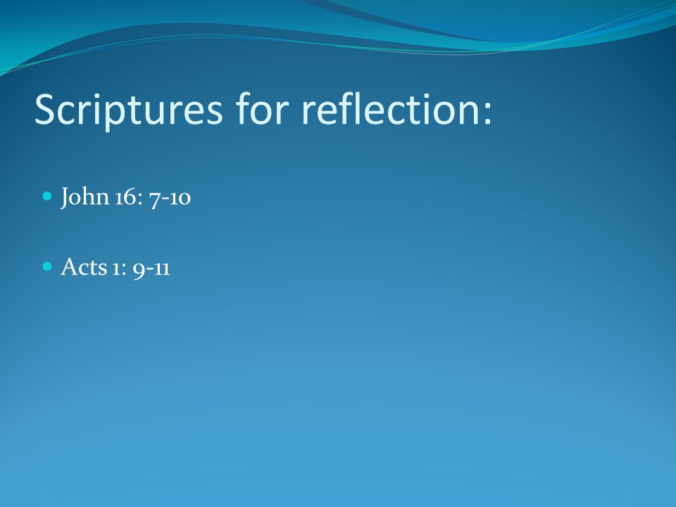 Scriptures for reflection: