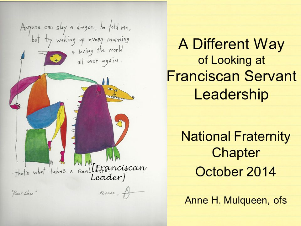 A Different Way of Looking at Franciscan Servant Leadership